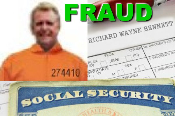 Richard W Bennett Social Security Fraud