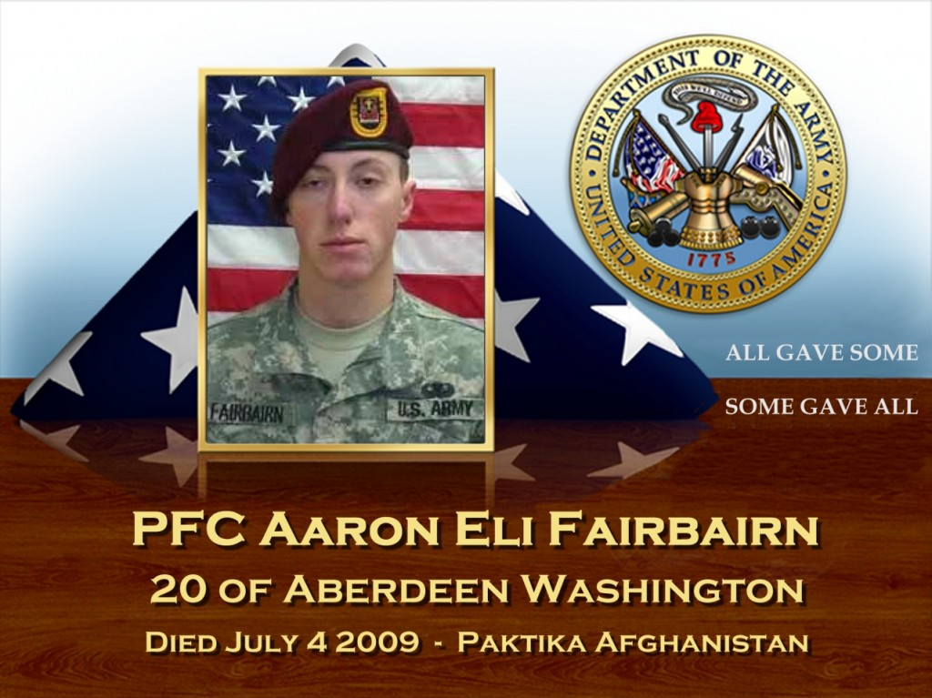 PFC Aaron Eli Fairbairn 20 Aberdeen Washington Died July 4 2009 Paktika Afghanistan